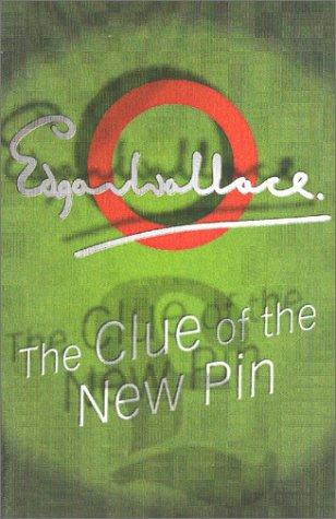 The clue of the new pin by Edgar Wallace