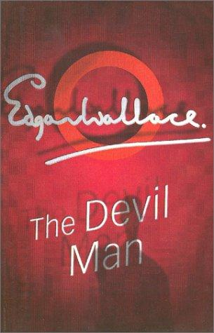 The devil man by Edgar Wallace