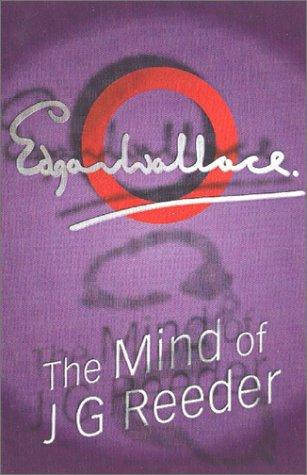 The Mind Of Mr J Reeder by Edgar Wallace