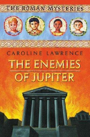 The Enemies of Jupiter (Roman Mysteries)
