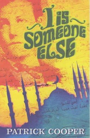 I Is Someone Else by Patrick Cooper