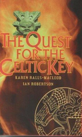 The quest for the Celtic key by Karen Ralls