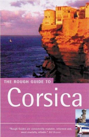 The Rough Guide to Corsica 4 by David Abram