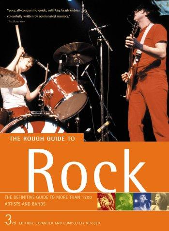 The Rough Guide Rock 3rd Ed by ROUGH GUIDES