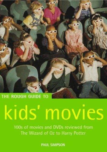 The Rough Guide to kids' movies by Simpson, Paul