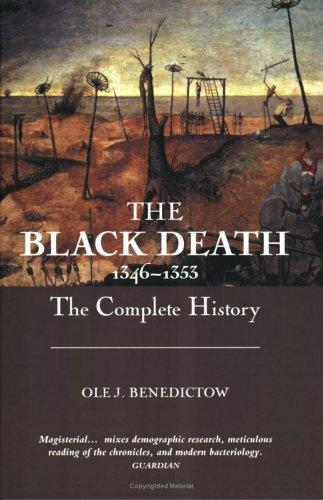 The Black Death 1346-1353 by Ole J. Benedictow