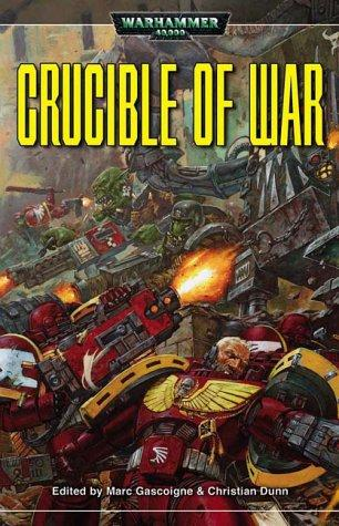 Crucible of War by Christian Dunn