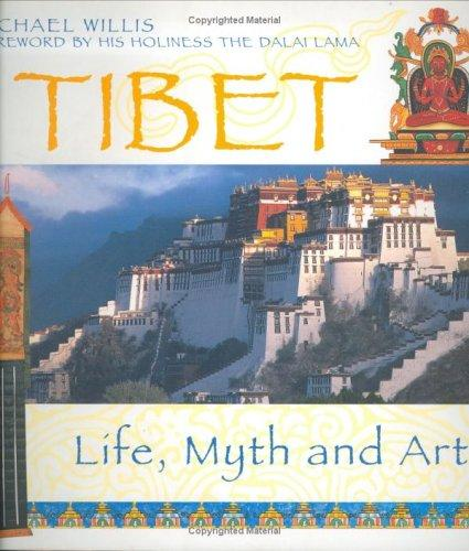 Tibet; Life, Myth and Art