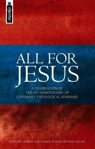 All for Jesus by Peterson, Robert A.
