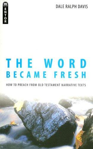 Word Became Fresh by Davis, Dale Ralph