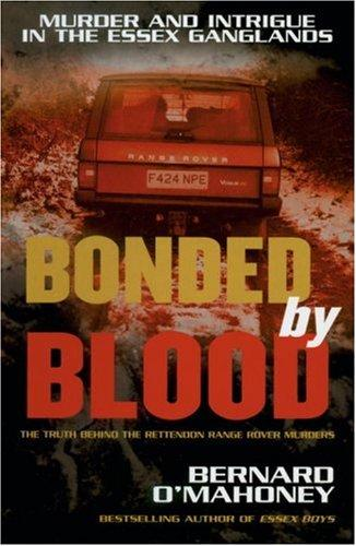Bonded by Blood by Bernard O'Mahoney