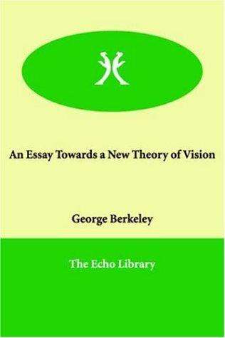 An Essay Towards a New Theory of Vision