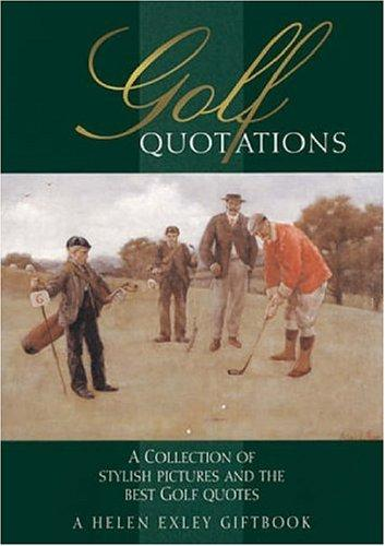 Golf Quotations by Helen Exley