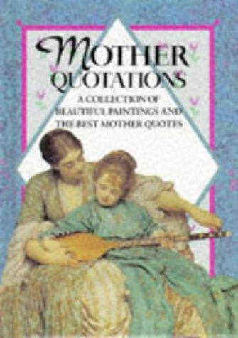 Mother Quotations (Quotations Books) by Helen Exley