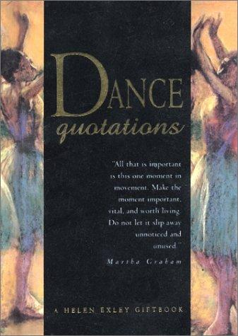 Dance Quotations (Quotation Book) by Helen Exley