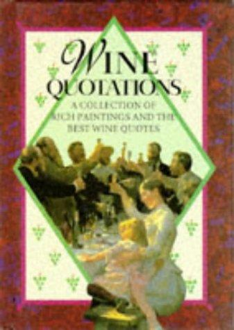 Wine Quotations (Quotations Books) by Helen Exley