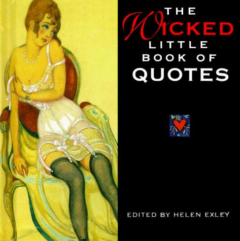 The Wicked Little Book of Quotes (Mini Square Books) by Helen Exley