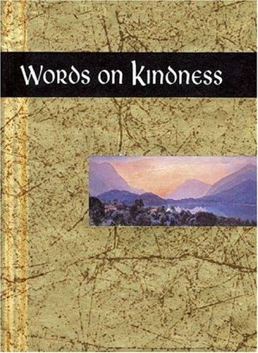 Words on Kindness (Words for Life) by Helen Exley