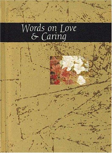 Words on Love & Caring (Words for Life) by Helen Exley