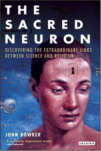 The sacred neuron by John Westerdale Bowker