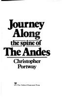 Journey along the spine of the Andes by Christopher Portway