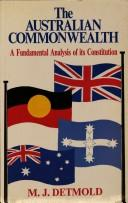 The Australian Commonwealth by M. J. Detmold