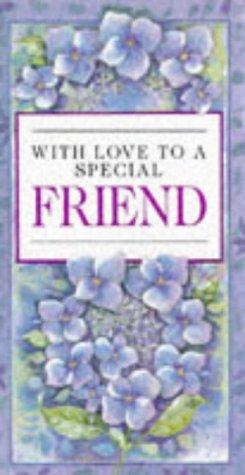 With Love to a Special Friend (Everyday) by Helen Exley