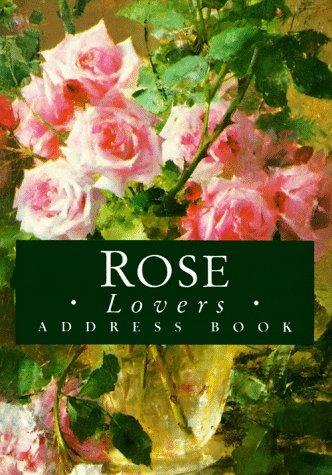 Rose Lovers Address Book (Mini Address Book) by Helen Exley