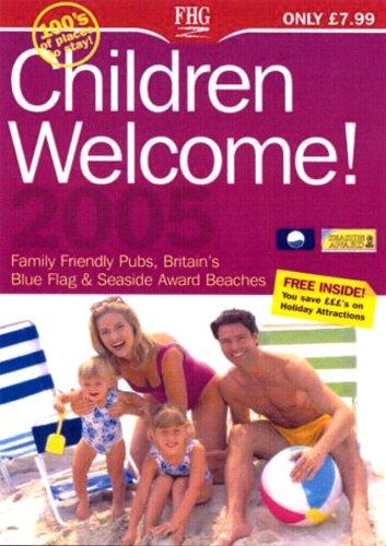 Children Welcome! (Farm Holiday Guides)