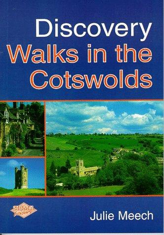 Discovery Walks in the Cotswolds by Julie Meech