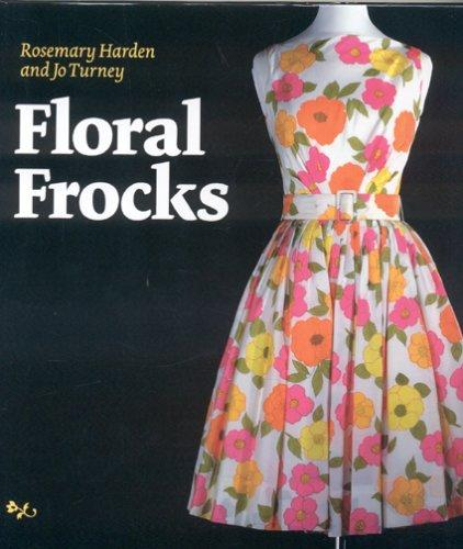 Floral Frocks by Jo Turney