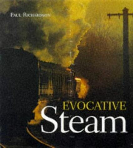 Evocative Steam by Richard Awlinson