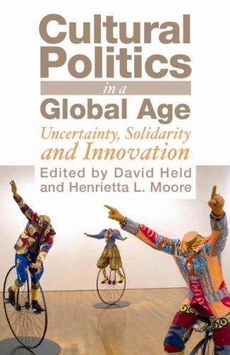 Cultural Politics in a Global Age by David Held