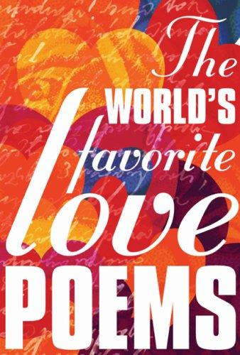 The World's Favorite Love Poems by Suheil Bushrui