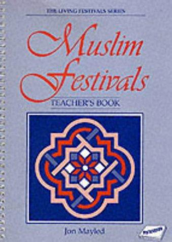 Muslim Festivals (Living Festivals) by J. Mayled