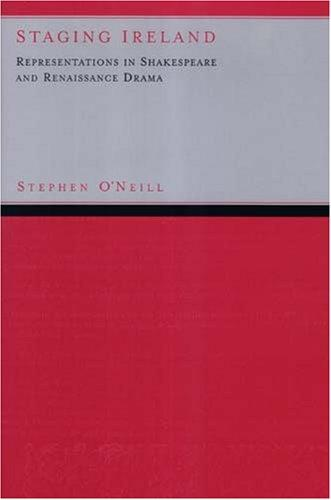 Staging Ireland by Stephen O'neill
