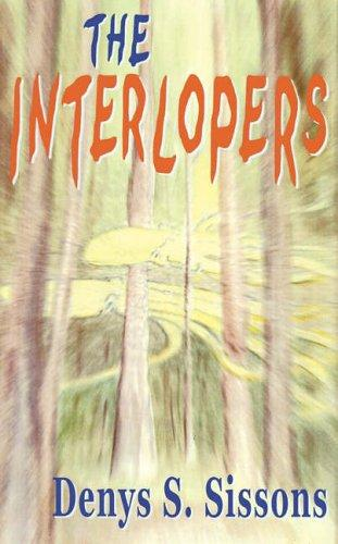 Interlopers by Denys S. Sissons