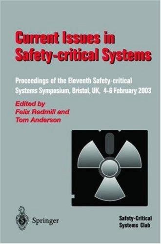 Current Issues in Safety-Critical Systems by F. Ed. Redmill