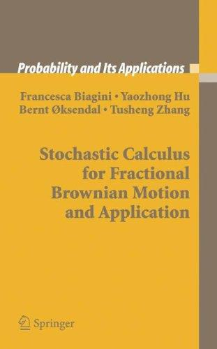 Stochastic calculus for fractional Brownian motion and applications by