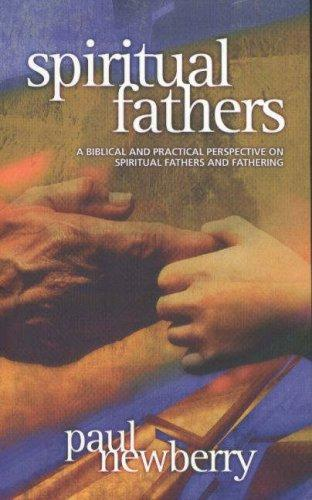 Spiritual Fathers by Paul Newberry