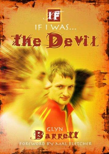 If I Was the Devil by Glyn Barrett