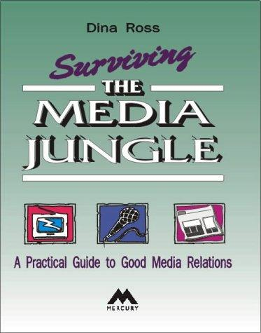 Surviving the Media Jungle