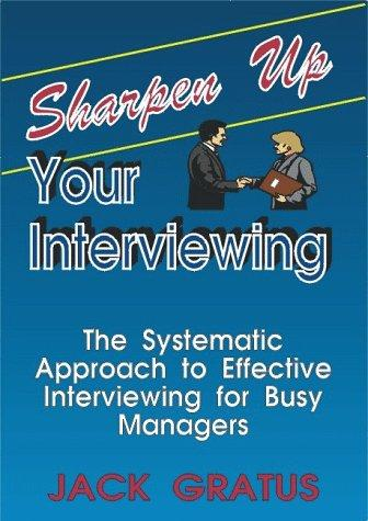 Sharpen Up Your Interviewing