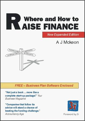 Where and How to Raise Finance by A.J. Mckeon