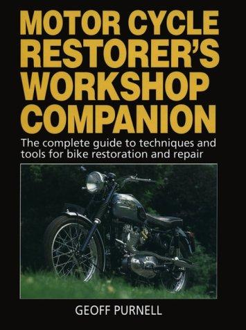 Motorcycle Restorer's Workshop Companion by Geoff Purnell