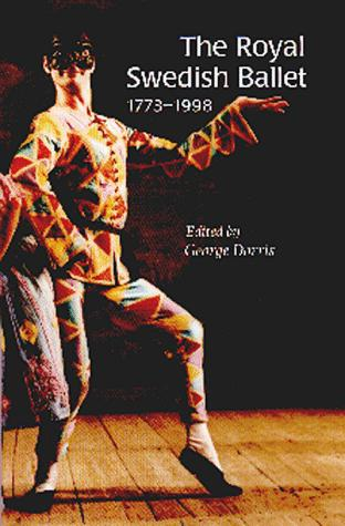 The Royal Swedish Ballet by George Dorris