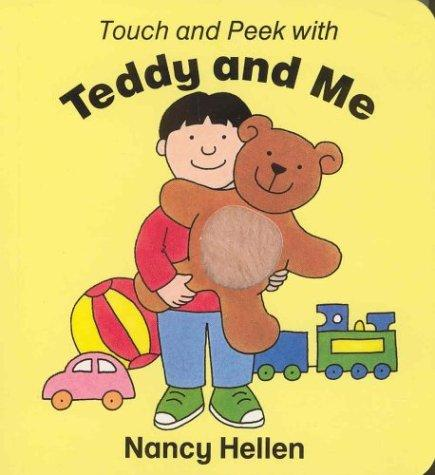 Touch and Peek with Teddy and Me by N. Hellen