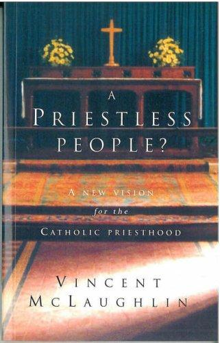 A priestless people? by Vincent McLaughlin