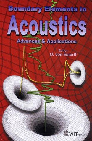 Boundary Elements in Acoustics by O. Von Estorff