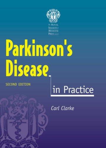 Parkinson's Disease in Practice (In Practice) by Carl E. Clarke